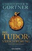 Die Tudor-Verschwörung / Tudor Bd.1 (eBook, ePUB)