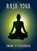 Raja Yoga (eBook, ePUB)