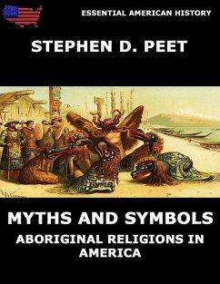Myths And Symbols (eBook, ePUB) - Peet, Stephen D.