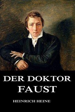 Der Doktor Faust (eBook, ePUB) - Heine, Heinrich