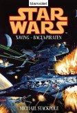 Bacta-Piraten / Star Wars - X-Wing Bd.4 (eBook, ePUB)