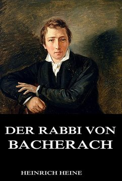 Der Rabbi von Bacherach (eBook, ePUB) - Heine, Heinrich