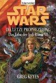 Die letzte Prophezeiung / Star Wars - Das Erbe der Jedi Ritter Bd.18 (eBook, ePUB)
