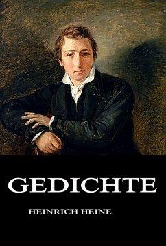 Gedichte (eBook, ePUB) - Heine, Heinrich
