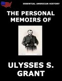 Personal Memoirs Of General Ulysses S. Grant (eBook, ePUB)
