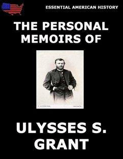 Personal Memoirs Of General Ulysses S. Grant (eBook, ePUB) - Grant, Ulysses S.