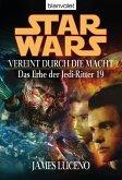 Vereint durch die Macht / Star Wars - Das Erbe der Jedi Ritter Bd.19 (eBook, ePUB)