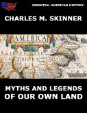 Myths And Legends Of Our Own Land (eBook, ePUB)
