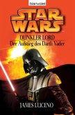 Star Wars. Dunkler Lord. Der Aufstieg des Darth Vader (eBook, ePUB)