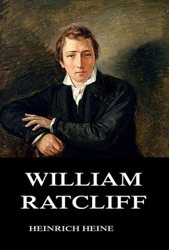 William Ratcliff (eBook, ePUB) - Heine, Heinrich