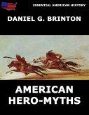 American Hero-Myths (eBook, ePUB)