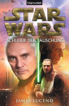 Star Wars. Schleier der Tauschung