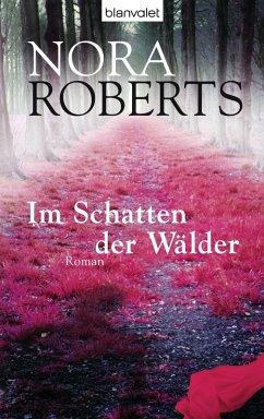 Im Schatten der Wälder (eBook, ePUB) - Roberts, Nora
