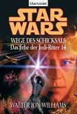 Wege des Schicksals / Star Wars - Das Erbe der Jedi Ritter Bd.14 (eBook, ePUB)
