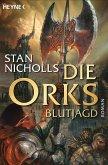 Blutjagd / Die Orks-Trilogie Bd.3 (eBook, ePUB)