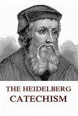 The Heidelberg Catechism (eBook, ePUB)
