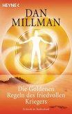 Die Goldenen Regeln des friedvollen Kriegers (eBook, ePUB)