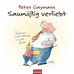 Saumäßig verliebt - Peter Gaymann (eBook, ePUB) - Gaymann, Peter
