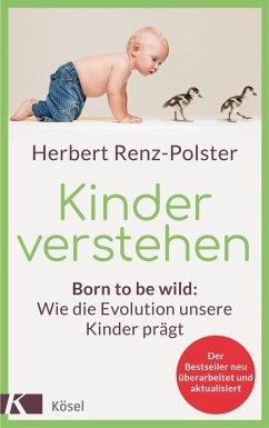 Kinder verstehen (eBook, ePUB) - Renz-Polster, Herbert