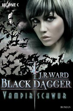 Vampirschwur / Black Dagger Bd.17 (eBook, ePUB) - Ward, J. R.