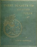 Three Sunsets And Other Poems (eBook, ePUB)
