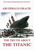 The Truth About The Titanic (eBook, ePUB)