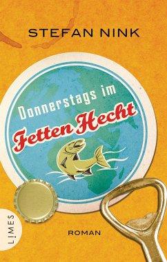 Donnerstags im Fetten Hecht / Siebeneisen Bd.1 (eBook, ePUB) - Nink, Stefan