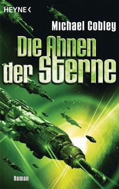 Die Ahnen der Sterne / Humanity`s Fire Bd.3 (eB...
