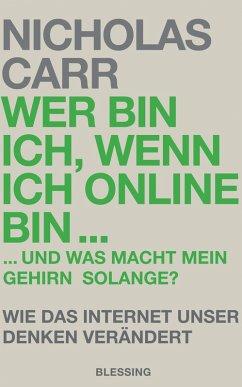 Wer bin ich, wenn ich online bin… (eBook, ePUB) - Carr, Nicholas
