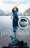 Ich fürchte mich nicht / Juliette Trilogie Bd.1 (eBook, ePUB)