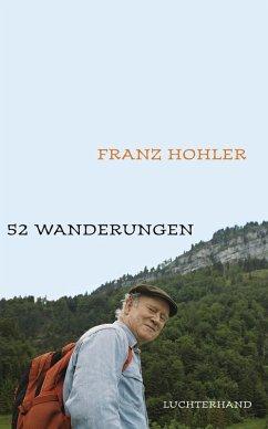 52 Wanderungen (eBook, ePUB) - Hohler, Franz