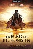 Flüsternder Sand / Der Bund der Illusionisten Trilogie Bd.1 (eBook, ePUB)
