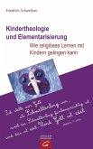 Kindertheologie und Elementarisierung (eBook, ePUB)