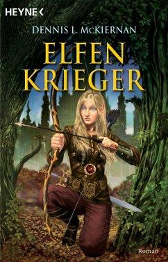 Elfenkrieger / Mithgar Bd.5 (eBook, ePUB) - McKiernan, Dennis L.