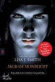 Jagd im Mondlicht / Tagebuch eines Vampirs Bd.9 (eBook, ePUB)
