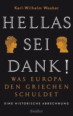 Hellas sei Dank! (eBook, ePUB) - Weeber, Karl-Wilhelm
