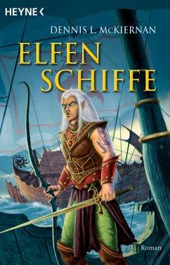 Elfenschiffe / Mithgar Bd.6 (eBook, ePUB) - McKiernan, Dennis L.