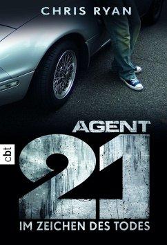 Im Zeichen des Todes / Agent 21 Bd.1