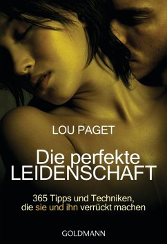 Die perfekte Leidenschaft (eBook, ePUB) - Paget, Lou