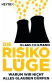 Die Risikolüge (eBook, ePUB)