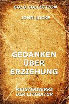 Gedanken über Erziehung (eBook, ePUB) - Locke, John