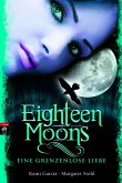 Eighteen Moons - Eine grenzenlose Liebe / Caster Chronicles Bd.3 (eBook, ePUB)