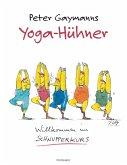 Yoga-Hühner (eBook, ePUB)