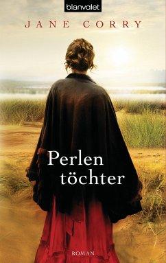 Perlentöchter (eBook, ePUB) - Corry, Jane