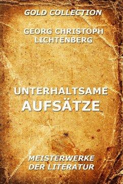 Unterhaltsame Aufsätze (eBook, ePUB) - Lichtenberg, Georg Christoph