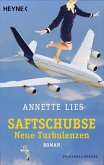 Saftschubse - Neue Turbulenzen / Saftschubse Bd.2 (eBook, ePUB)