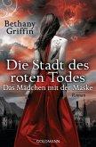Die Stadt des roten Todes / Das Mädchen mit der Maske Bd.1 (eBook, ePUB)