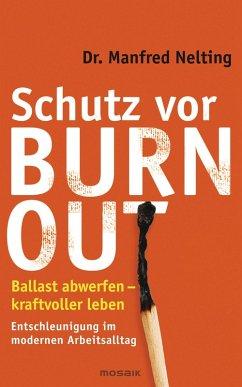 Schutz vor Burn-out (eBook, ePUB) - Nelting, Manfred