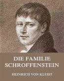 Die Familie Schroffenstein (eBook, ePUB)
