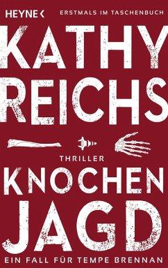 Knochenjagd / Tempe Brennan Bd.15 (eBook, ePUB) - Reichs, Kathy